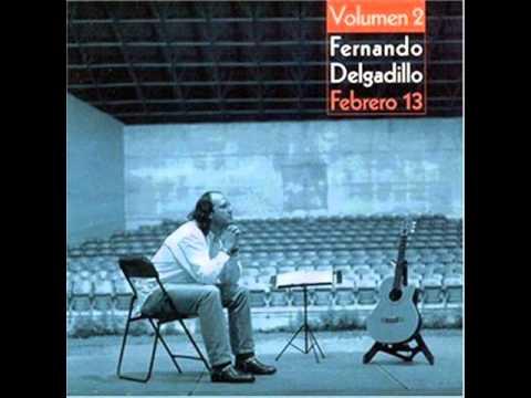 Fernando Delgadillo - Hoy Hace Un Buen Dia