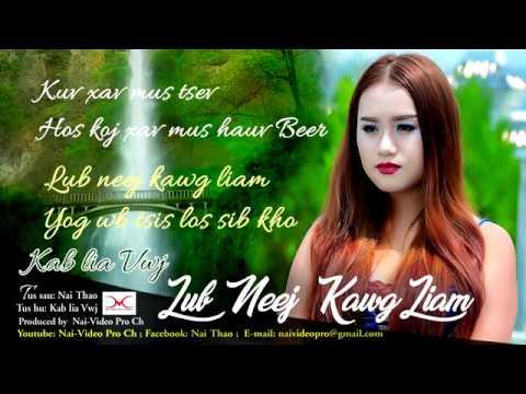 Kab lia Vwj Nkauj Tawm Tshiab-Lub Neej Kawg Liam (Official Audio Version) thumbnail