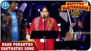 Maestro Ilaiyaraaja Live Concert - Naan Poranthu Vanthathu Song - Ilaiyaraaja