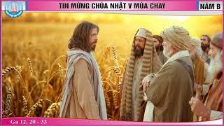 Thanh le Chua Nhat V Mua Chay B   Gx Hoa Tan  Bai 2