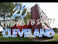 Top 20 Things To Do In Cleveland, Ohio