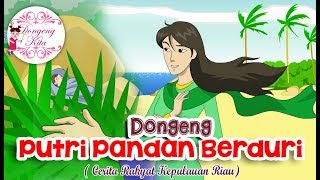 Download Lagu Putri Pandan Berduri ~ Dongeng Kepulauan Riau | Dongeng Kita untuk Anak Gratis STAFABAND