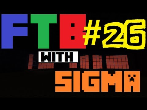 Sigma's Feed the Beast #26 Iridium Plates, Solar panels, and some magmatic engines