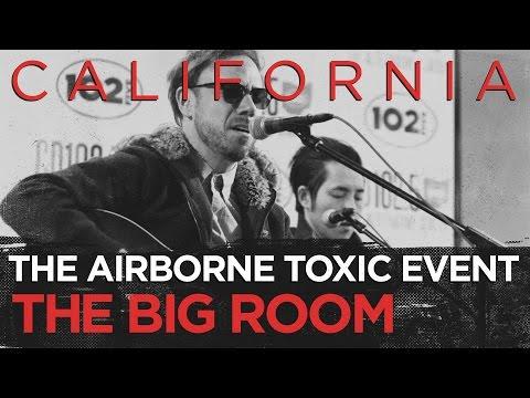 The Airborne Toxic Event - California