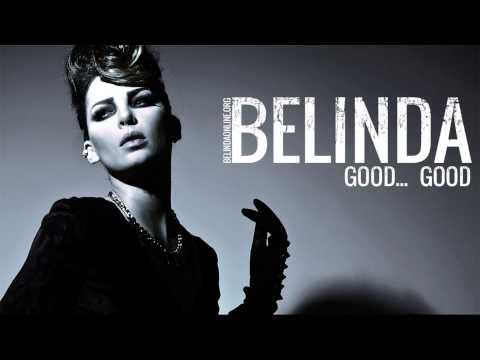 Belinda - Good...Good