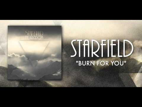 Starfield - Burn For You