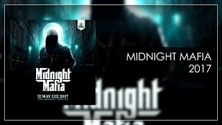 Midnight Mafia 2017 - Warm-Up Mix [DOWNLOAD NOW!]