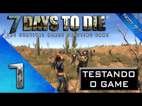 7 Days To Die - Testando o Game