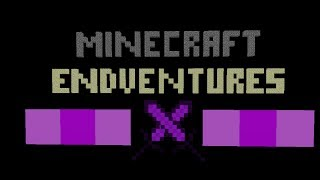 Minecraft Endventures: Episode 10 - Calm Before the Storm