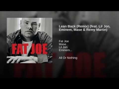 Lean back fat joe remix