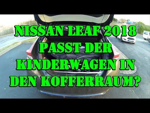 Passt ein großer Kinderwagen in den Kofferraum? Elektrisch unterwegs mit Baby - Nissan Leaf 2018