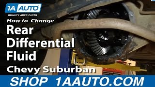 How To Service Change Rear Differential Fluid 2000-06 Chevy Suburban Tahoe GMC Yukon