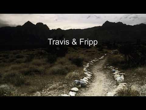 Travis&Fripp - Follow