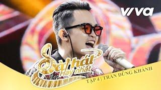 Gắng - Trần Dũng Khánh | Tập 4 | Sing My Song - Bài Hát Hay Nhất 2016 [Official]