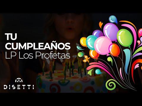Los Profetas - tu Cumpleaños (video imagenes) Video
