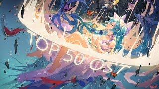 My TOP 50 favorite anime OST