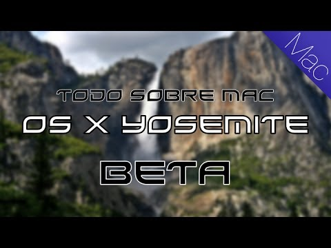 Yosemite Mac OSX Beta 1 Review Español