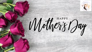 🌹Happy Mother's Day video 2019🌹Mothers day Special video-latest Mothers day video