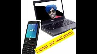 N Tech channel.. laptop par apni photo lagayiye jio phone me new update