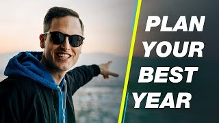 How To Plan Your Best Year Ever — 5 Tips