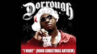 Watch Dorrough I Want hood Christmas video