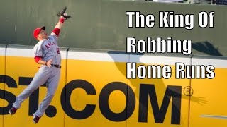 Mike Trout Robbing Home Runs