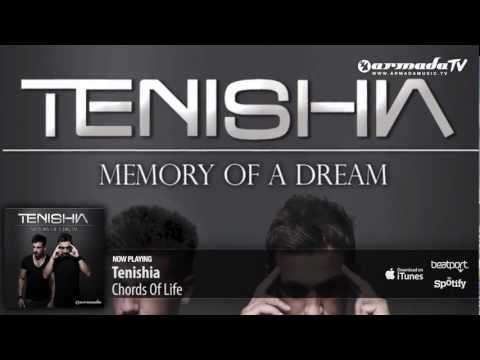 Tenishia – Chords Of Life ('Memory of a Dream' preview)