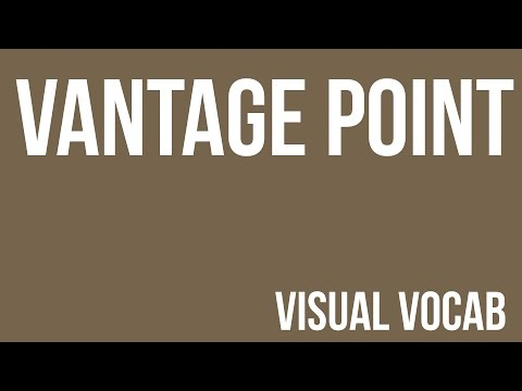 Vantage Point defined - From Goodbye-Art Academy