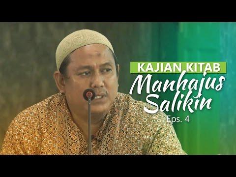 Kajian Rutin: Kitab Manhajus Salikin 4 - Ustadz Fakhruddin