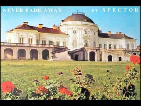 Spector - Never Fade Away (High Quality)