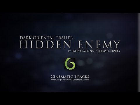 Patryk Scelina - Hidden Enemy (Dark Oriental Trailer)