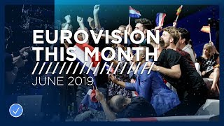 EUROVISION THIS MONTH: JUNE 2019