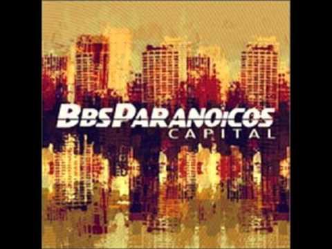 Bbs Paranoicos - Otra Historia