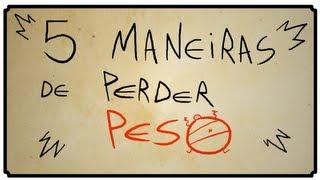 5 MANEIRAS DE PERDER PESO