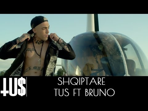 Tus ft. Bruno - Shqiptare - Official Video Clip thumbnail
