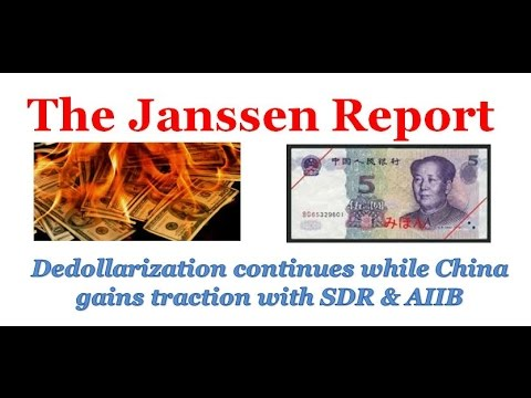 De-dollarization continues while China gains traction with Asian Infrastructure Investment Bank