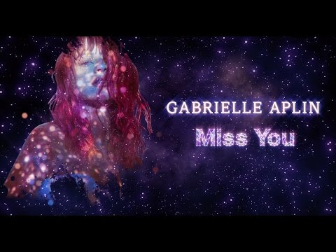 Gabrielle Aplin - Miss You (Official Lyric Video)