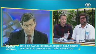 Irmã de Paulo Henrique Amorim fala da morte do jornalista