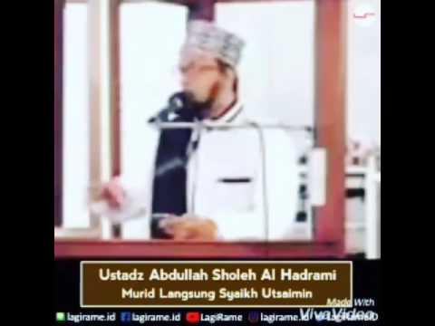 Bahaya gampang menuduh Ahli Bid'ah - Ust. Abdullah sholeh Hadromi