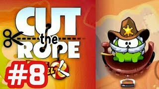 Cut The Rope Time Travel - Android Walkthrough - Part 8 Wild West (Level 8-1 to 8-15)