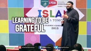 Learning to be Grateful – Navaid Aziz