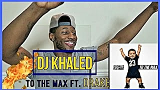 DJ Khaled - To The Max ft. Drake Official Reaction (Roll With D)