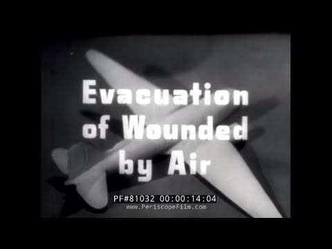 EVACUATION OF THE WOUNDED BY AIR DURING WWII 32062