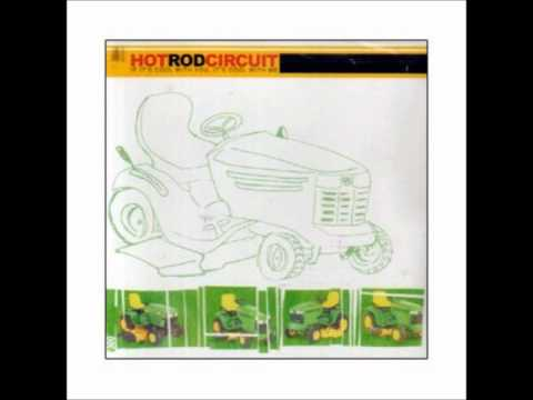 Hot Rod Circuit - Supersad