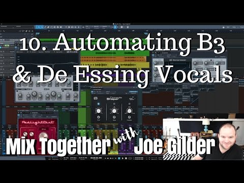 Automating B3 and De Essing Vocals | Mix Together [10] #1