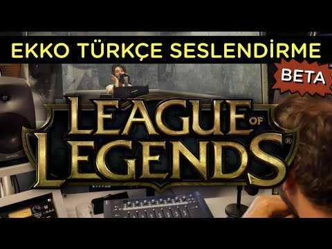 Ekko Türkçe Seslendirme Kamera Arkası: Beta #LeagueofLegends #TrueDamage #Ekko #Giants