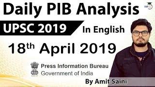English 18 April 2019 - PIB - Press Information Bureau news analysis for UPSC IAS UPPCS MPPCS SSC