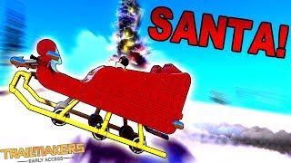TRICKED OUT SANTA'S SLEIGH DOES TRICKS! [New Presents] - Trailmakers Early Access Gameplay