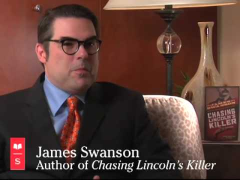 Chasing Lincoln's Killer: James L. Swanson