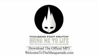 Bring Me To Life - Thousand Foot Krutch [LYRICS]